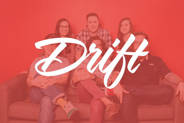 Drifting Creatives aka Drift