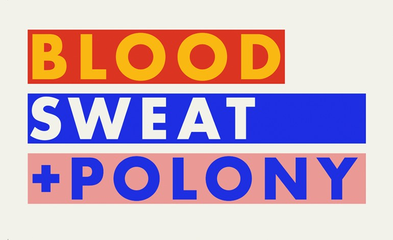 Blood Sweat and Polony