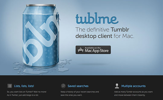 Tublme. The definitive Tumblr desktop client for Mac.